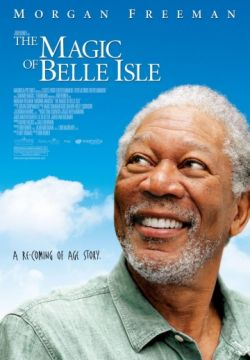 Третий акт / The Magic of Belle Isle