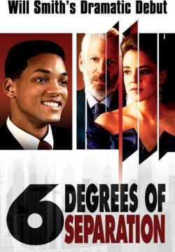 Шесть степеней отчуждения / Six Degrees of Separation