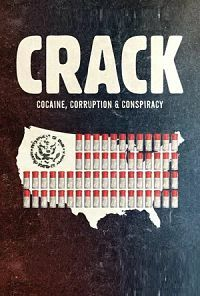 Эпидемия крэка / Crack: Cocaine, Corruption & Conspiracy
